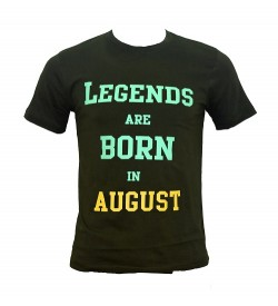 Legends Are Born In August Printed Round Neck Men's Green Printed T-Shirt T-6485
