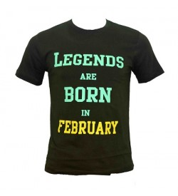 Legends Are Born In February Printed Round Neck Men's Green Printed T-Shirt T-6485